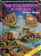 Trisha Baga: The Eye, the Eye and the Ear