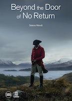 Selene Wendt: Beyond the Door of No Return
