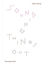 Sounding Things Out: A Journey through Music and Sound Art